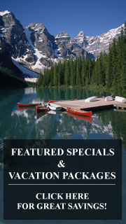 Vacation packages and last minute deals in the Canadian Rockies